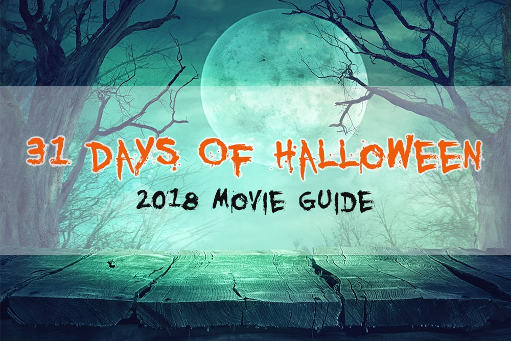 31 Days Of Halloween Movie Guide