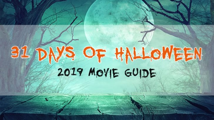 2019 Halloween Movie Guide